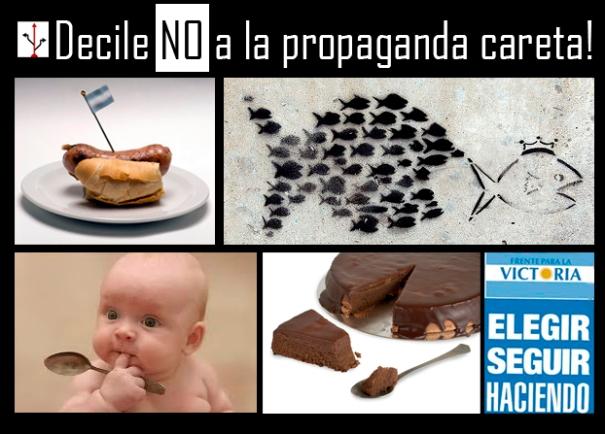 Decile no a la propaganda careta